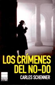 """""""Los crímenes del NO-DO"""""""